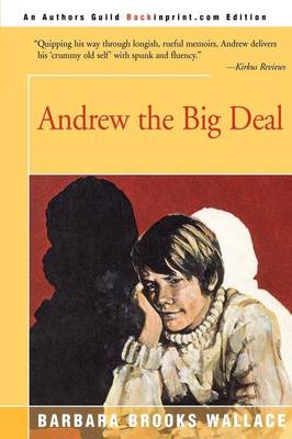 Andrew the Big Deal by Barbara Brooks Wallace