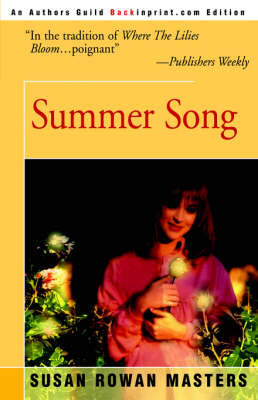 Summer Song by Susan Rowan Masters