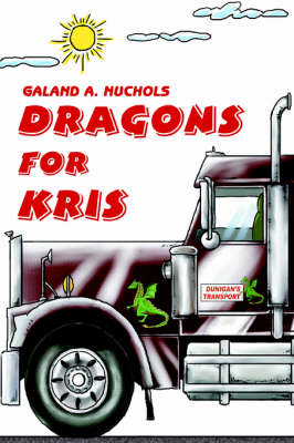 Dragons for Kris by Galand A Nuchols