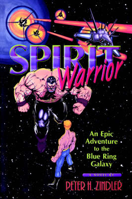 Spirit Warrior by Peter H Zindler