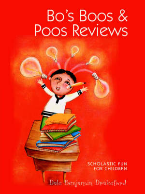 Bo's Boos & Poos Reviews by Dale Benjamin Drakeford