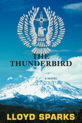The Thunderbird by Lloyd Sparks