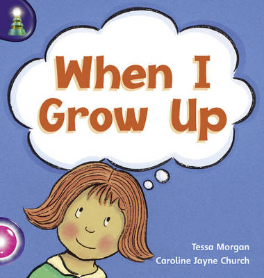 Lighthouse Reception/P1 Pink B: When I Grow (6 Pack) by Tessa Morgan, Linda Hurley