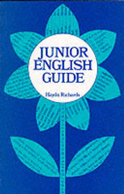 Junior English Guide by Haydn Richards