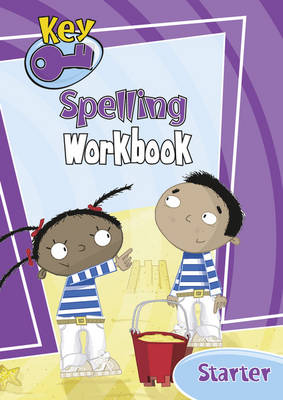 Key Spelling Starter Level Work Book (6 Pack) by William Shakespeare, E. C. Black, A. J. George