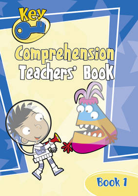 Key Comprehension Teachers' Handbook by Angela Burt