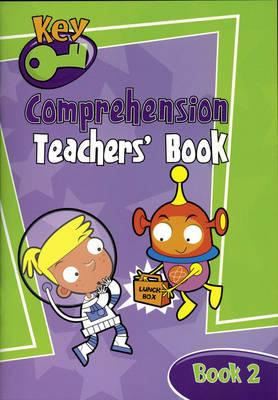 Key Comprehension Teachers' Handbook by Angela Burt