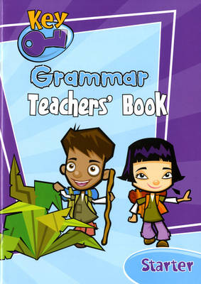 Key Grammar Starter Teachers' Handbook by