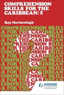 Comprehension Skills for the Caribbean: Book 2 by Roy Narinesingh