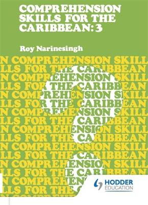 Comprehension Skills for the Caribbean: Book 3 by Roy Narinesingh