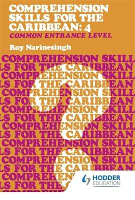 Comprehension Skills for the Caribbean: Book 4 by Roy Narinesingh