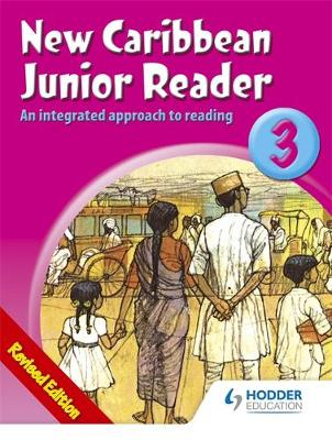 The New Caribbean Junior Readers 3 by Frances Mordecai, Gordon Gregory, Pamela Mordecai, Grace Walker Gordon