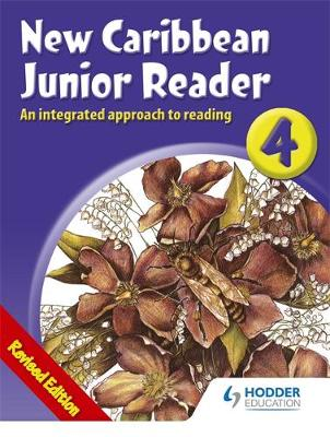 New Caribbean Junior Readers 4 by Gordon Gregory, Pamela Mordecai, Grace Walker Gordon, Diane Browne