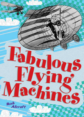 Pocket Facts Year 4: Fabulous Flying Machines by
