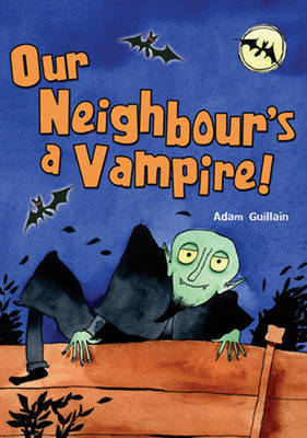 Pocket Chillers Year 2 Horror Fiction: Our Neighbours a Vampire by