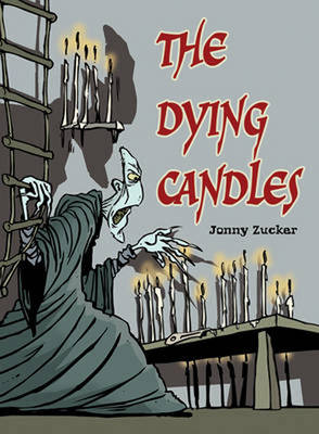 Pocket Chillers Year 6 Horror Fiction: Book 1 - the Dying Candles by