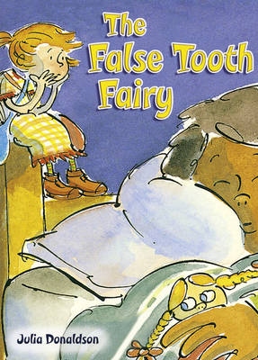 POCKET TALES YEAR 2 THE FALSE TOOTH FAIRY by Julia Donaldson