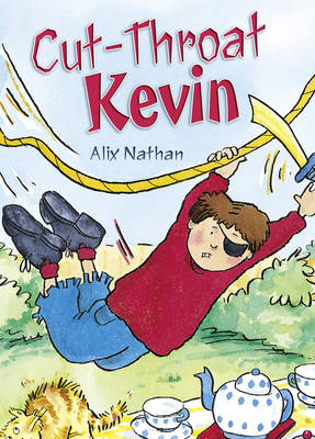 Pocket Tales Year 3 Cut-Throat Kevin by Alix Nathan