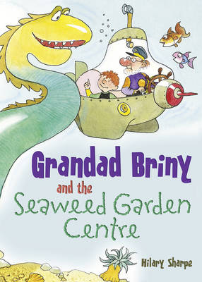 Pocket Tales Year 4 Grandad Briny and the Seaweed Garden Centre by