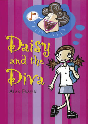 Pocket Tales Year 4 Daisy and the Diva by Alan Fraser