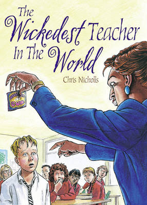 Pocket Tales Year 5 the Wickedest Teacher in the World by