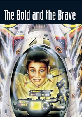 Pocket Sci-Fi Year 5 the Bold and the Brave by