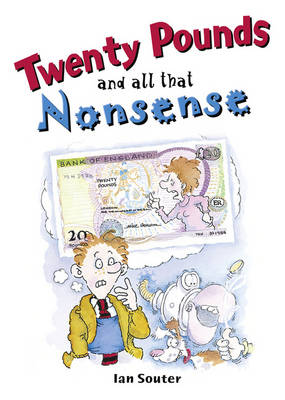 Pocket Tales Year 6 Twenty Pounds and All That Nonsense by