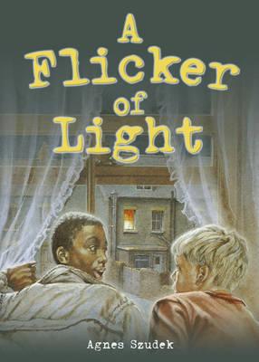Pocket Tales Year 6 a Flicker of Light by Agnes Szudek, Roger Jones