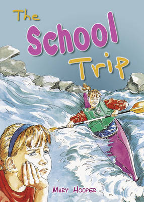 Pocket Tales Year 6 the School Trip by Mary Hooper