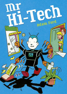 Pocket Tales Year 6 Mr Hi-Tech by Adam Ford, Colin Meir