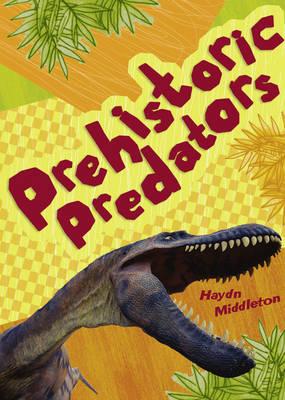 Pocket Facts Year 6 Prehistoric Predators by Haydn Middleton