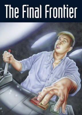 Pocket Sci-Fi Year 6 the Final Frontier by Sue Hines, Dave Hill, Marianne de Pierres