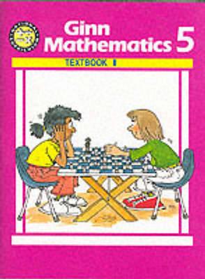 National Curriculum Ginn Mathematics: 5: Textbook 1 by