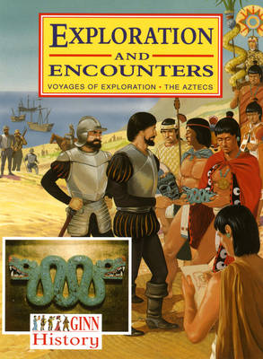 Ginn History: Key Stage 2 Exploration and Encounters Pupil's Book by