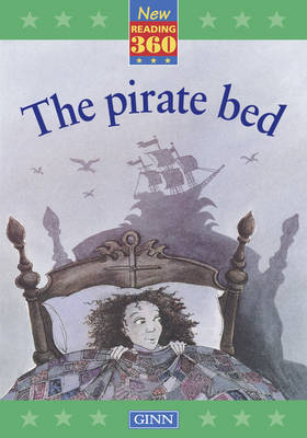 New Reading 360 Level 9: Book 5 - the Pirate Bed by