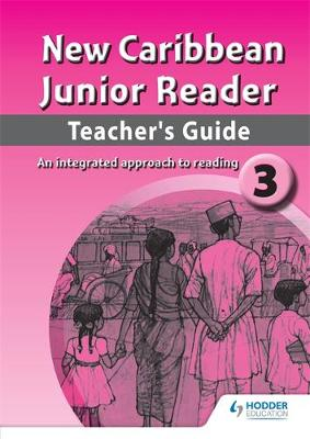 New Caribbean Junior Reader Level 3 Teachers Guide by