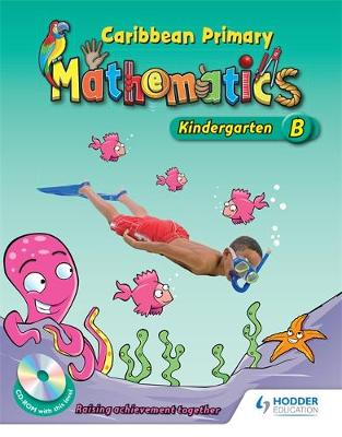 Caribbean Primary Maths Kindergarten B Pupil Book by Dorleon, Natasha Lewis