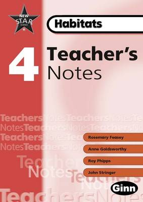 New Star Science Yr 4/P5 Habitats Teacher Notes by