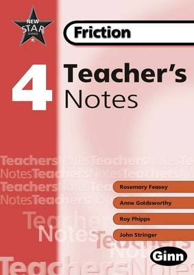 New Star Science: Year 4 Friction: Teacher Notes by