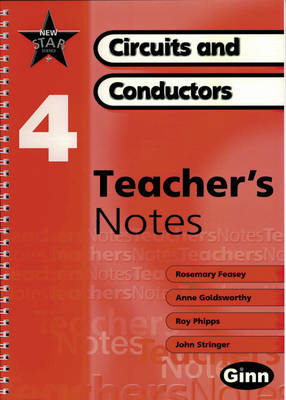 New Star Science: Year 4: Circuits and Conductors Teacher Notes by