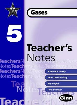 New Star Science Yr 5/P6 Gases Teacher Notes by