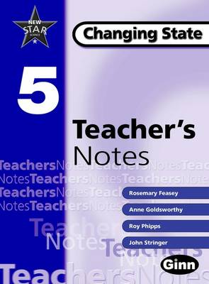 New Star Science Yr 5/P6 Changing State Teacher Notes by