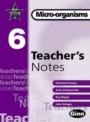 New Star Science Yr 6/P7: Micro -Organisms Teacher Notes by