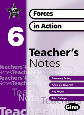 New Star Science Yr 6/P7 Forces in Action Teacher Notes by