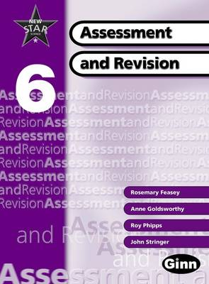 New Star Science Yr 6/P7: Assessment and Revision Book by