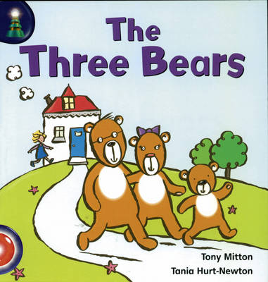 Lighthouse: Reception Red - the Three Bears by Tony Mitton