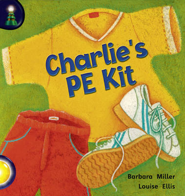Lighthouse: Year 1 Yellow - Charlie's PE Kit by Barbara Miller