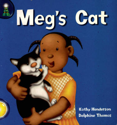 Lighthouse: Year 1 Yellow - Meg's Cat by Kathy Henderson