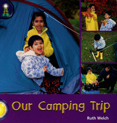 Lighthouse: Year 1 Yellow - Our Camping Trip by Ruth Welch