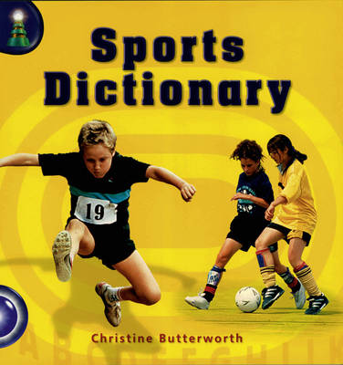 Lighthouse Year 1 Blue: Sports Dictionary by Christine Butterworth